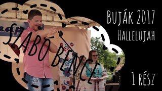 Szabó Bence - Bujáki vasárnap 2017 - Hallelujah