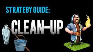Clash of Clans Guide: How to Clean Up a Base Quickly!