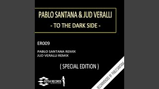 To the Dark Side (Jud Veralli Remix)