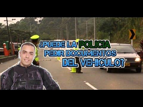 ¿PUEDE LA POLICIA PEDIR DOCUMENTOS DEL VEHICULO?