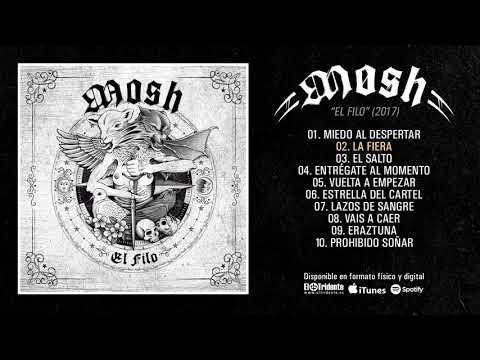 """MOSH """"El Filo"""" (Álbum Completo)"""