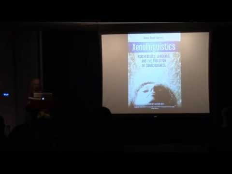 ERIE presents: Xenolinguistics: Psychedelics, Language, and the Evolution of Consciousness (part 2)