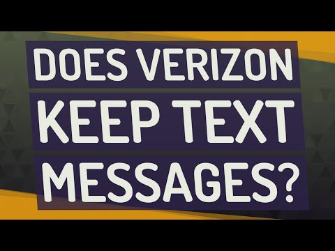 Does Verizon Keep Text Messages?