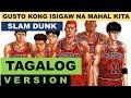 Slam Dunk Opening Tagalog Version Kimi Ga Suki Da To Sakebitai mp3