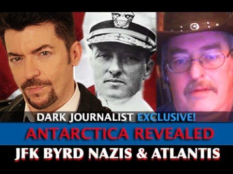 JOSEPH FARRELL - ANTARCTICA BOMBSHELL REVEALED! ADMIRAL BYRD JFK NAZIS & ATLANTIS - DARK JOURNALIST