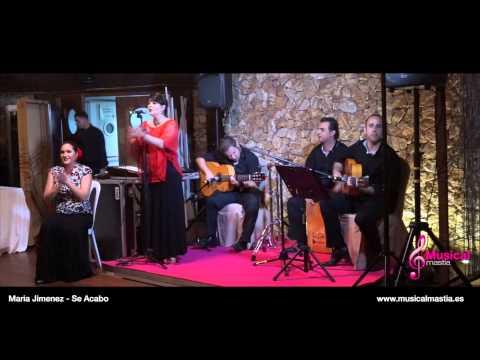 Maria Jimenez - Se Acabo - Grupo flamenco para eventos Almeria Murcia Alicante