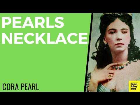 Cora Pearl - Pearl's Necklace