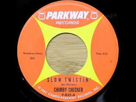 chubby checker slow twistin