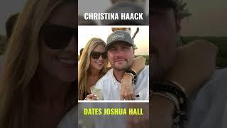 Christina Haack Dating Joshua Hall  #shorts