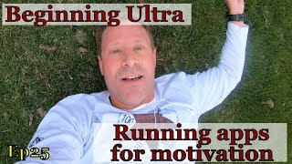 Trail running tips Episode 25: Using apps for ultra running training and motivation