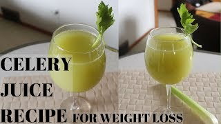 Lose Weight FAST with this CELERY JUICE RECIPE!