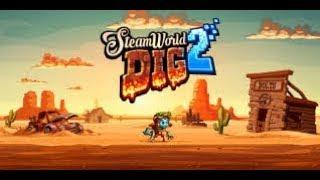 Steam World Dig 2 | Обзор и прохождение игры | Game Play | Let's Play #20