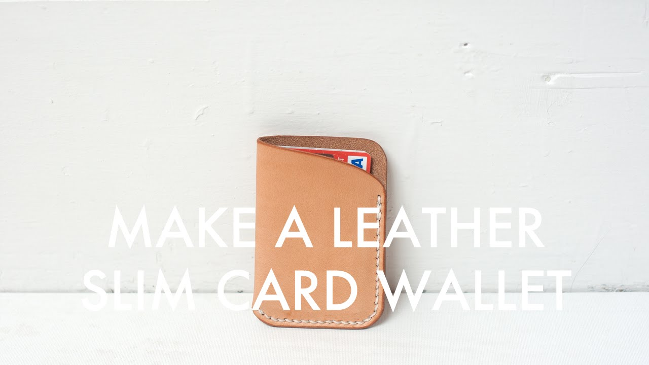 Making a Slim Leather Card Wallet - Build Along Tutorial - YouTube