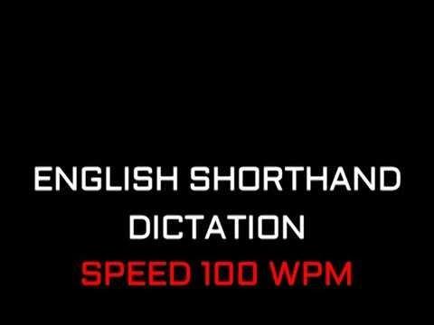 Shorthand Dictation 110 Wpm By Sagar Youtube