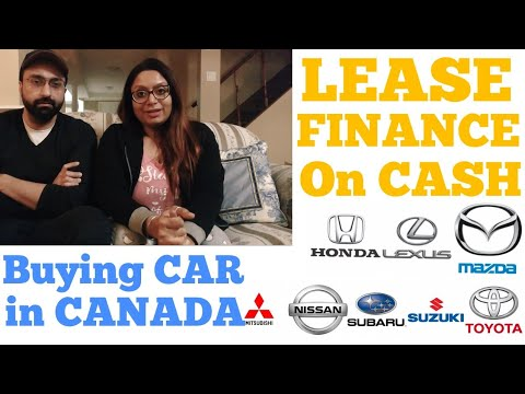 Buying A Car In Canada || Lease Vs Financing A Car