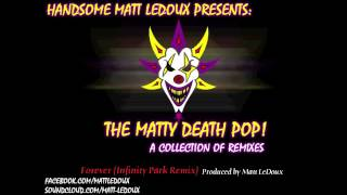 Forever (Infinity Park Remix) - Insane Clown Posse - The Mighty Death Pop