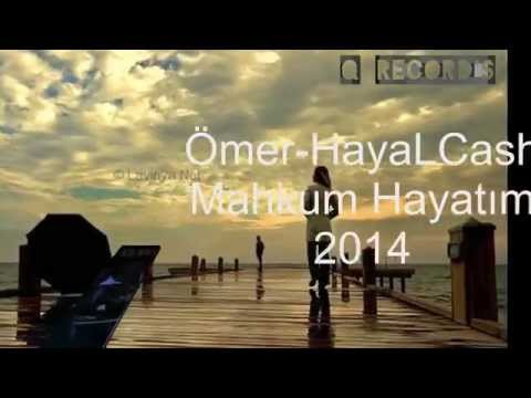 Ömer HayaLcash    Mahkum Hayatım  2014