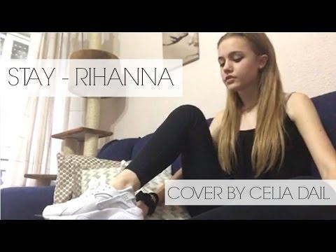 Stay - Rihanna ( Cover By @CeliaDail ) - YouTube  Stay - Rihanna ...