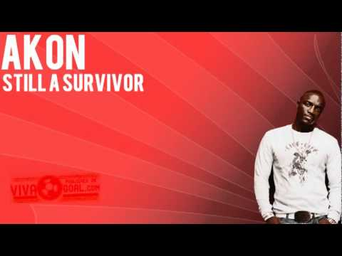 Akon - Still A Survivor [NEW SONG 2011]
