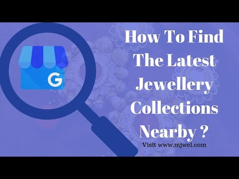How To Find The Latest Jewellery Collections Nearby? | Know More About This Service At MJwel |
