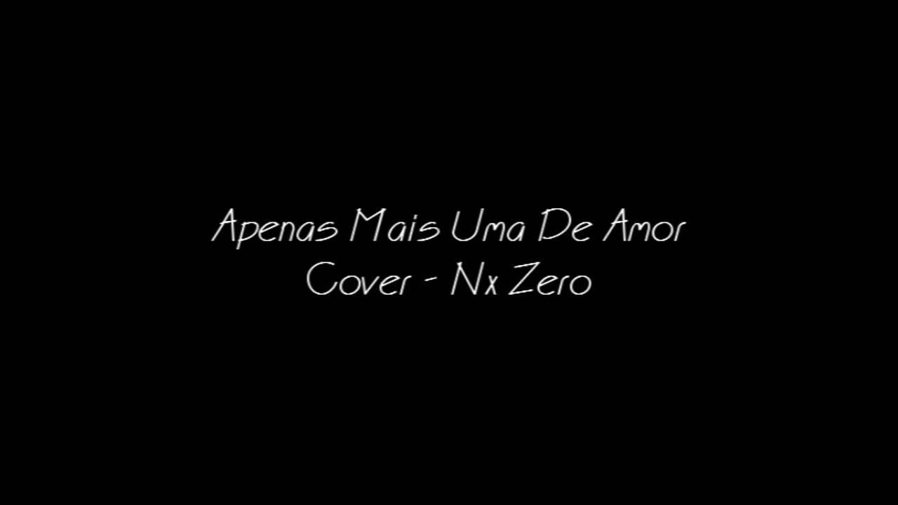 musica do nx zero apenas mais uma de amor