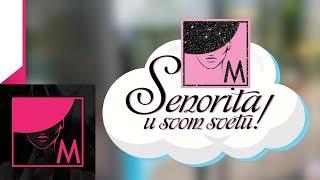 Senorita U Svom Svetu - Ep 1 - (Sarajevo 13.09.2019.)