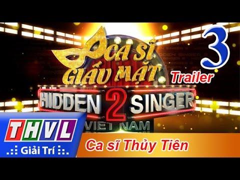 THVL | Ca sĩ giấu mặt 2016 - Tập 3: Ca sĩ Thủy Tiên - Trailer