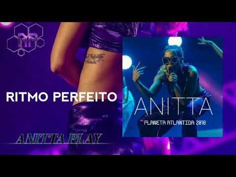 Ritmo Perfeito - Anitta | Planeta...