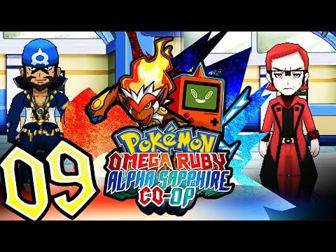 "Pokémon Omega Ruby & Alpha Sapphire Co-Op w/ PKSparkxx & GameboyLuke! - Ep 09 - ""The Leaders."""