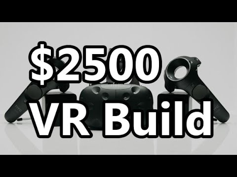 VR System Build Guide Spring 2016: High End at $2500