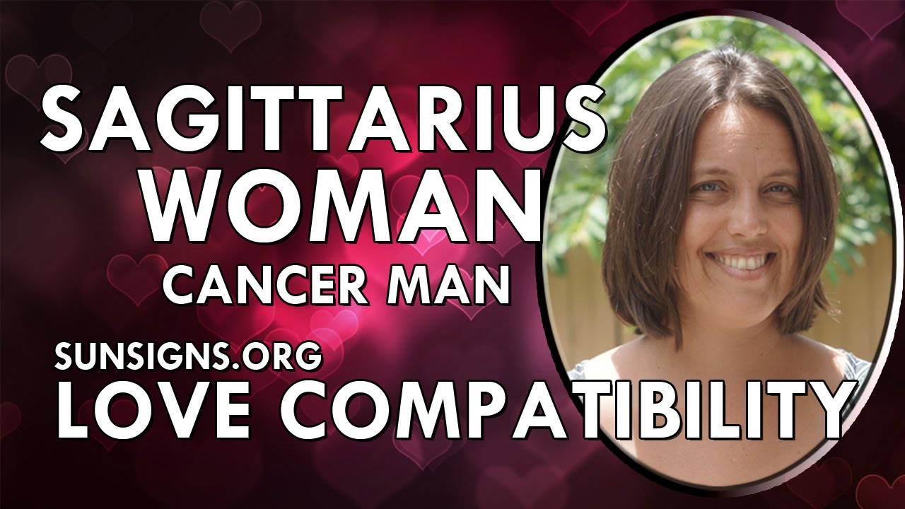 Cancer man dating sagittarius woman