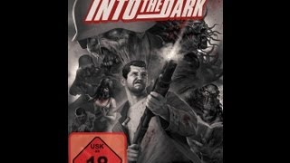 Into the Dark 2012 GamePlay