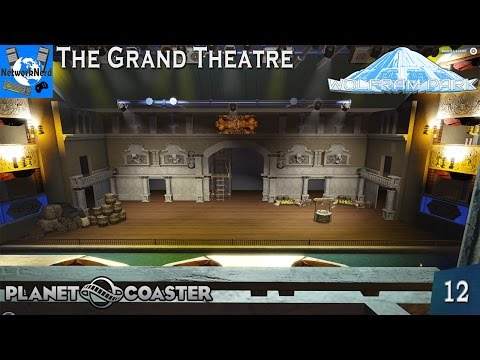 Planet Coaster - Wolfram Park Ep. 12 - The Grand Theatre