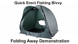 Folding away the Quick Bivvy 2000 Pop Up Sports Fast Erect Fishing Tent