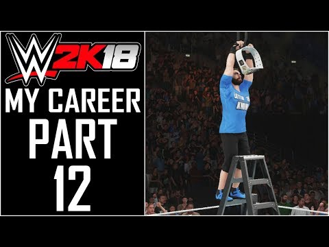 "WWE 2K18 - My Career - Let's Play - Part 12 - ""Intercontinental Championship Match! Cashing In MITB"""