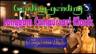GENDING GENDING KARAWITAN LANGGAM JAWA KLASIK PENGANTAR TIDUR PART 3