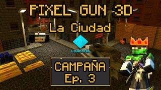 Pixel Gun 3D   Campaña Hardcore Ep. 3 - La Ciudad (Español)