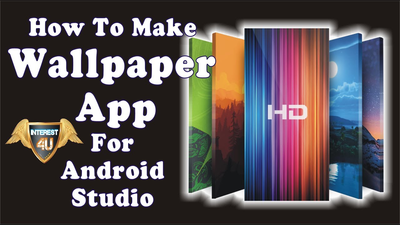How To Make Wallpaper App In Android Studio