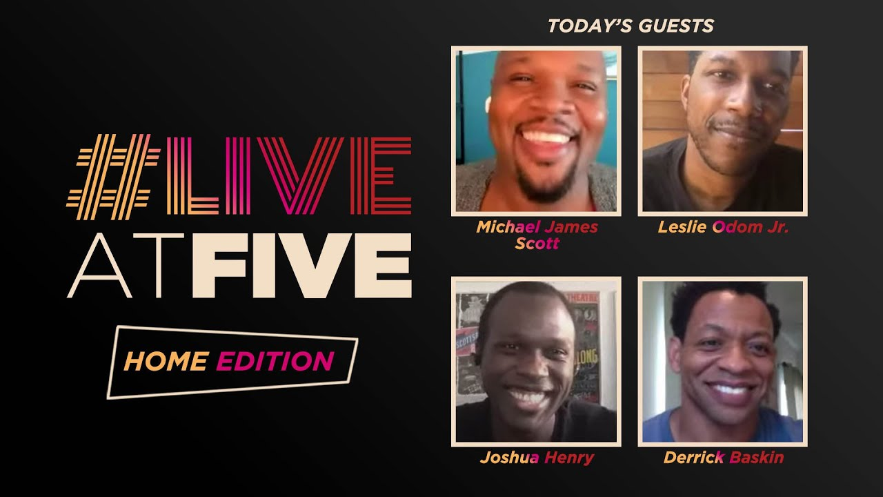Download Broadway.com #LiveatFive Hosted by Michael James Scott with Broadway's Leading Men