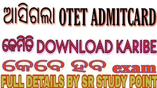HOW DOWNLOAD OTET ADMIT CARD