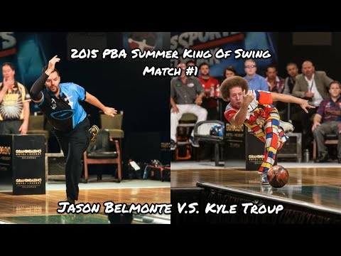 2015 PBA Summer King of Swing Match #1 - Jason Belmonte V.S. Kyle Troup