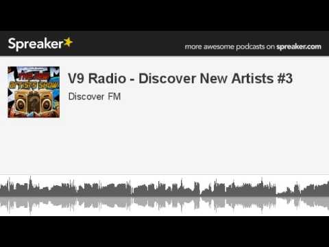 V9 Radio - Discover New Artists #3 (made with Spreaker)