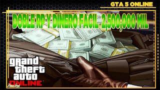 GTA 5 ONLINE - DOBLE RP Y DINERO FACIL - HASTA 2 MILLONES 500 MIL - 1.26 / 1.28