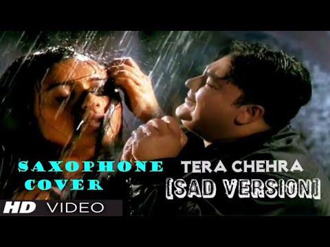 #316:- Tera Chehra Jab Nazar Aaye | Adnan Sami || Best Bollywood Saxophone Instrumental