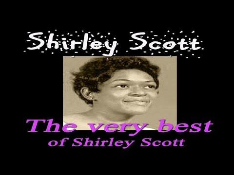 Shirley Scott - The Very best of Shirley Scott