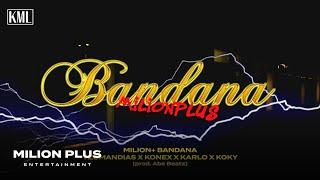 YZOMANDIAS x KONEX x KARLO x KOKY - Milion+ Bandana [Prod. Abe Beats]