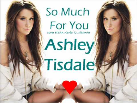 So Much For You cover Ashley Tisdale  Kevin Karla & LaBanda