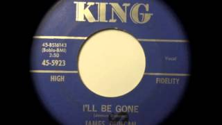 I'll be gone - James Duncan - KING 45-5923 (1964)