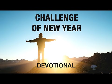 The Challenge of the New Year | Devotional