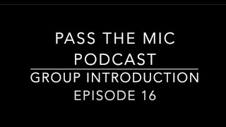 Masculinity and Femininity - Ep. #16: Group Introduction